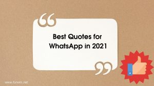 Whatsapp Quotes For 2021