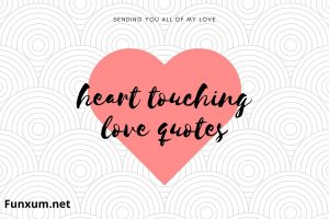 heart touching love quotes in 2021
