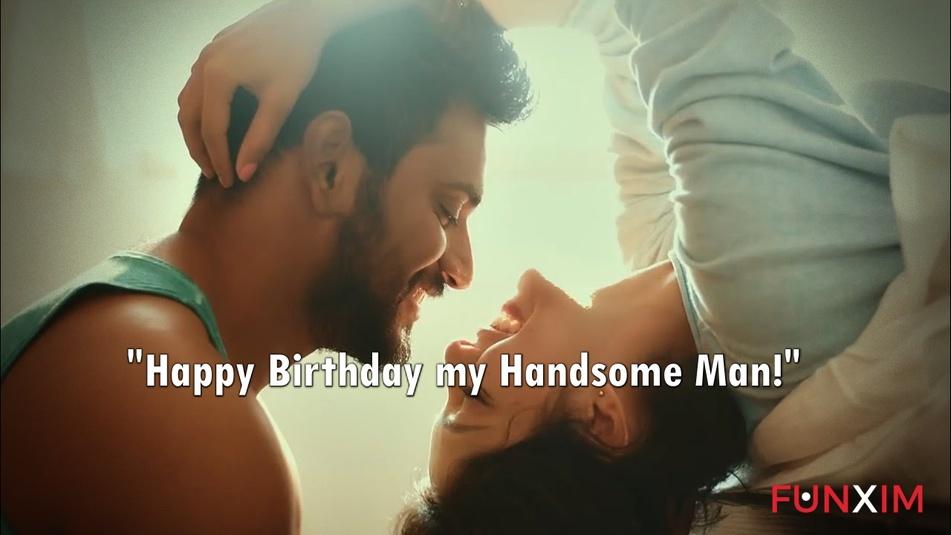 Happy Birthday my Handsome Man!