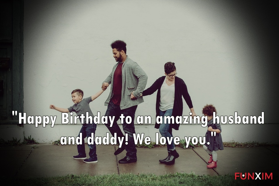 Happy Birthday to an amazing husband and daddy! We love you.